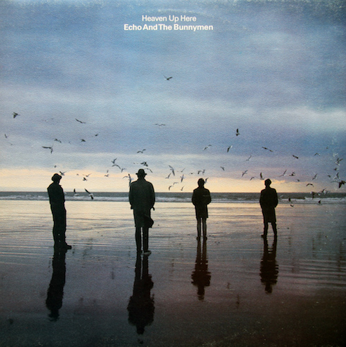 Great second albums #2: Heaven Up Here by Echo and The Bunnymen